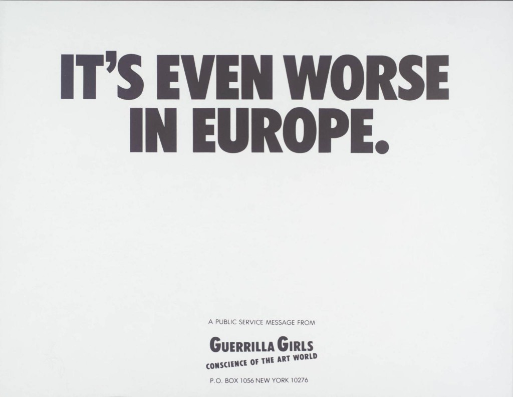 It's Even Worse In Europe, 1986, Guerrilla Girls